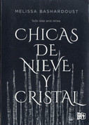 Chicas de nieve y cristal - Girls Made of Snow and Glass