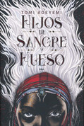 Hijos de sangre y hueso - Children of Blood and Bone