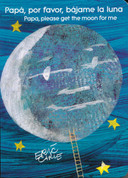 Papá, por favor, bájame la luna/Papa, Please Get the Moon for Me