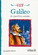 Galileo - Galileo: Scientist and Star Gazer