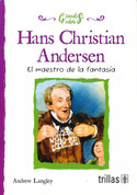 Hans Christian Andersen - Hans Christian Andersen: The Dreamer of Fairy Tales