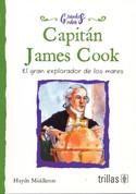 Capitán James Cook - Captain James Cook: The Great Ocean Explorer