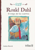 Roald Dahl - Roald Dahl: The Champion Storyteller