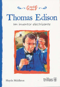 Thomas Edison - Thomas Edison: The Wizard Inventor