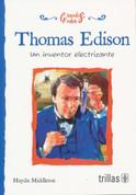 Thomas Edison - Thomas Edison: The Wizard Inventor