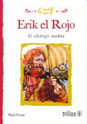 Erik el Rojo - Eric the Red: The Viking Adventurer