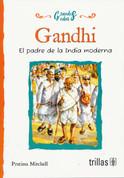 Gandhi - Gandhi: The Father of Modern India