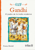 Gandhi - Gandhi: The Father of Modern India