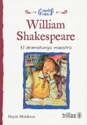 William Shakespeare - William Shakespeare: The Master Playwright