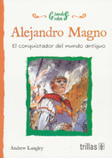 Alejandro Magno - Alexander The Great: Ruler of the Ancient World
