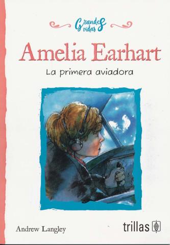 Amelia Earhart - Amelia Earhart: The Pioneering Pilot