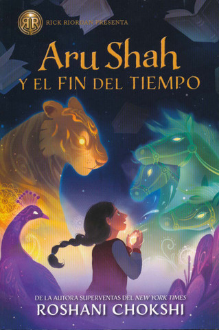 Aru Shah y el fin del tiempo - Aru Shah and the End of Time