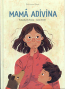 Mamá adivina - Divining Mama