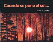 Cuando se pone el sol - When the Sun Sets