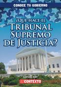 ¿Qué hace el Tribunal Supremo de Justicia? - What Does the U.S. Supreme Court Do?