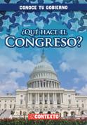 ¿Qué hace el Congreso? - What Does Congress Do?