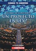 ¿Cómo se convierte un proyecto en ley? - How Does a Bill Become a Law?