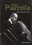 Astor Piazzola - Astor Piazzola