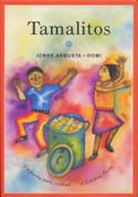 Tamalitos: Un poema para cocinar/A Cooking Poem