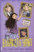 Elizabeth Hart y el colegio para niños creídos - Elspeth Hart and the School for Show-Offs
