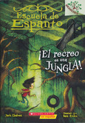 ¡El recreo es una jungla! - Recess Is a Jungle!