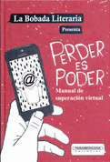 Perder es poder - Losing Is Power