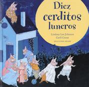 Diez cerditos luneros - Ten Moonstruck Piglets