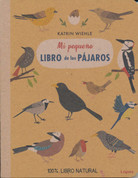 Mi pequeño libro de los pájaros - My Little Book of Birds