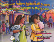 Maya and Annie on Saturdays and Sundays/Los sábados y domingos de Maya y Annie