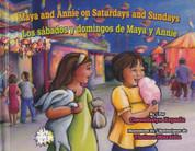 Maya and Annie on Saturdays and Sundays/Los sábados y domingos de Maya y Annie