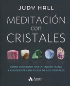 Meditación con cristales - Crystal Mindfulness