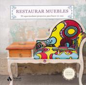Restaurar muebles - Restoring Furniture
