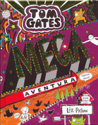 Tom Gates: Mega aventura (¡Genial, claro!) - Tom Gates. Epic Adventure (Kind of)