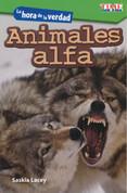 La hora de la verdad: Animales alfa - Showdown: Alpha Animals