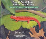 About Amphibians/Sobre los anfibios