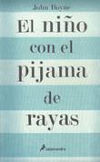 El niño con el pijama de rayas - The Boy in the Striped Pajamas
