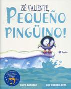¡Sé valiente, pequeño pingüino! - Be Brave, Little Penguin