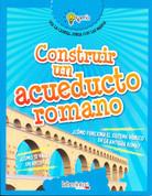 Construir un acueducto romano - Build a Roman Aqueduct