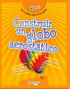 Construir un globo aerostático - Build a Hot Air Balloon