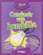 Construir una bombilla - Build a Lightbulb