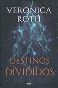 Destinos divididos - The Fates Divide