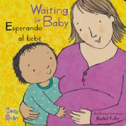 Waiting for Baby/Esperando al bebé