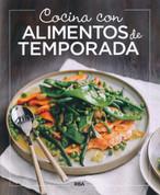 Cocina con alimentos de temporada - Cooking with Seasonal Ingredients