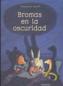 Bromas en la oscuridad - Jokes in the Dark