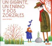 Un gigante, un enano y dos zorzales - A Giant, an Elf, and Two Thrushes