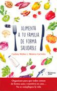 Alimenta a tu familia de forma saludable - Feed Your Family Well