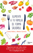 Alimenta a tu familia de forma saludable - Feed Your Family Well