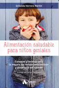 Alimentación saludable para niños geniales - Healthy Eating for Smart Kids