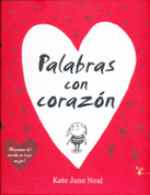 Palabras con corazón - Words and Your Heart