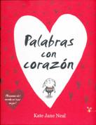 Palabras con corazón - Words and Your Heart